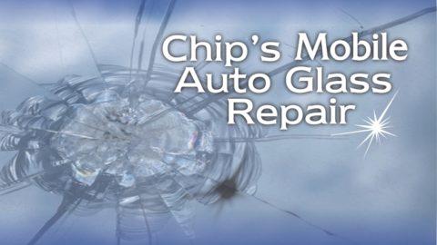 Chip's Mobile Auto Glass Repair